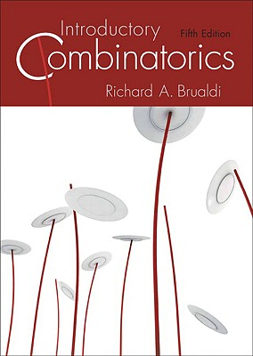 Introductory Combinatorics By Brualdi, Richard A.
