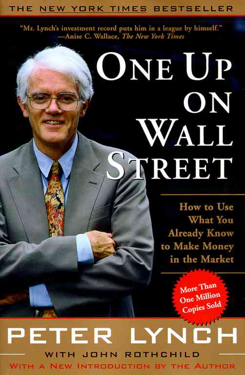 One Up on Wall Street By Lynch, Peter/ Rothchild, John